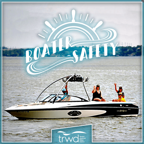 Boater Safety | TRWD