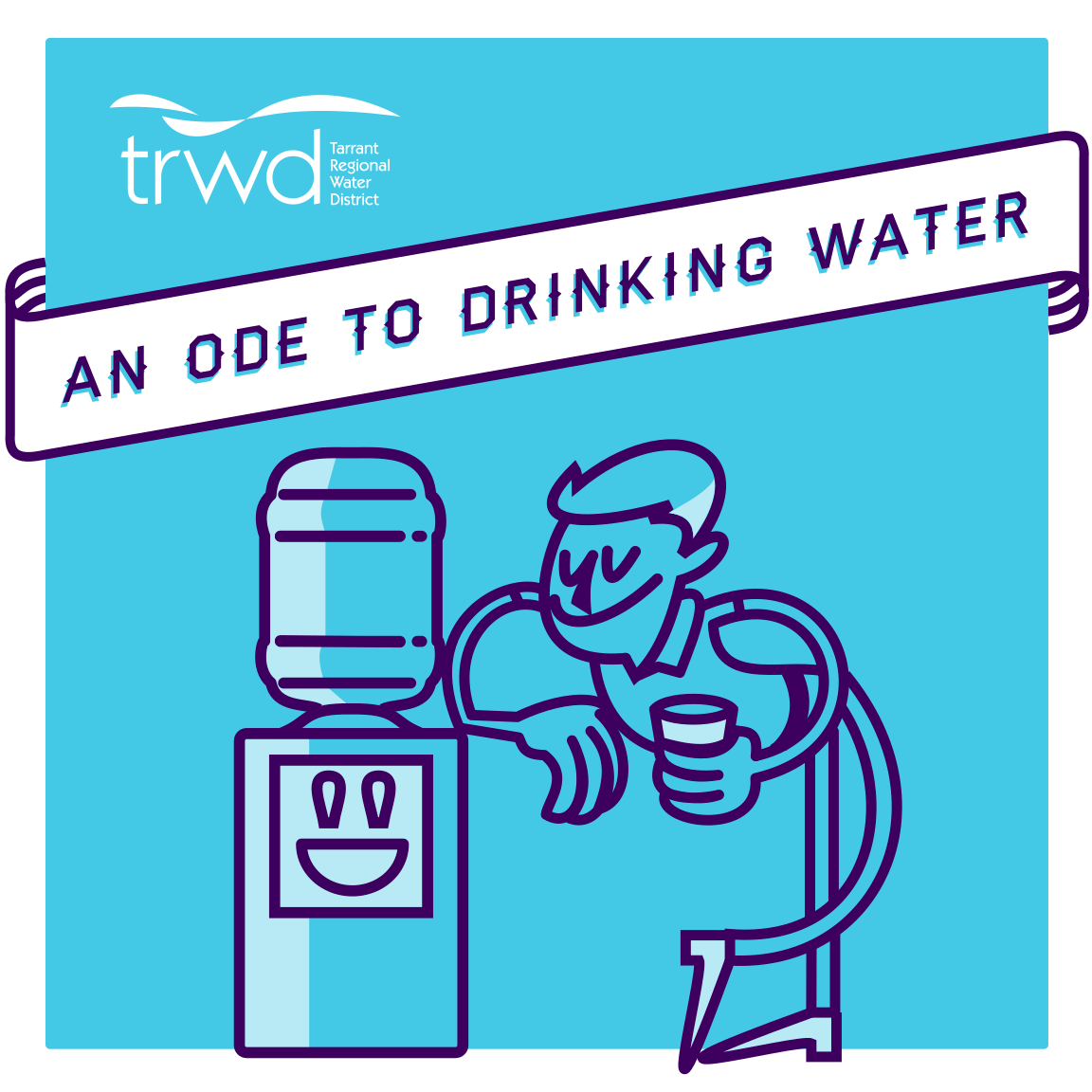 Ode to Drinking Water | TRWD