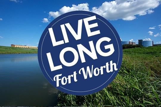 Live Long Fort Worth | TRWD