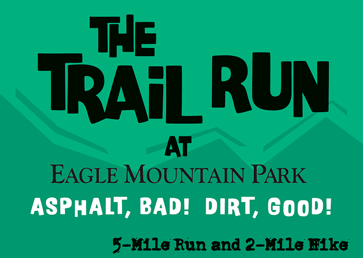 Eagle Mountain Park Trail Run 4/2